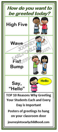 Daily Greetings- The Importance of Greeting Your Students Each Day journeyintoearlychildhood.com