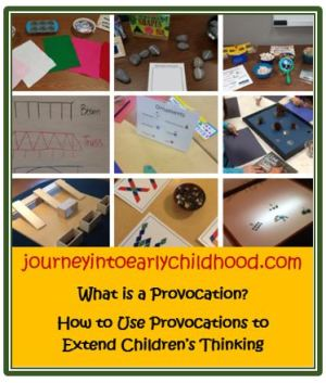 What is a Provocation? journeyintoearlychildhood.com