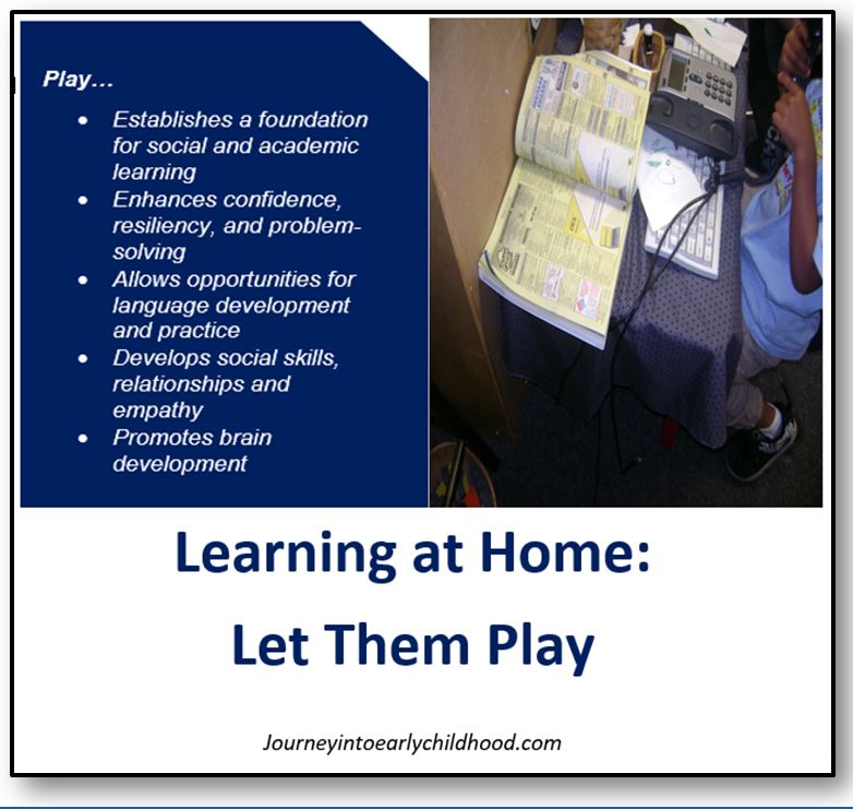Learning at Home: Let themPLAY